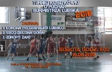 Turniej Koszykówki o Puchar Burmistrza Lubska
