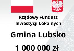 Milion złotych wsparcia z RFIL dla LUBSKA
