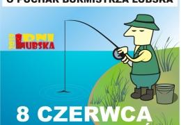 Zawody Wędkarskie o Puchar Burmistrza