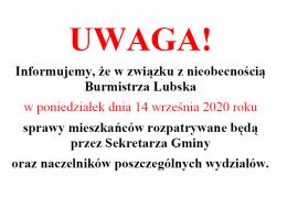 informacja o nieobecności Burmistrza Lubska
